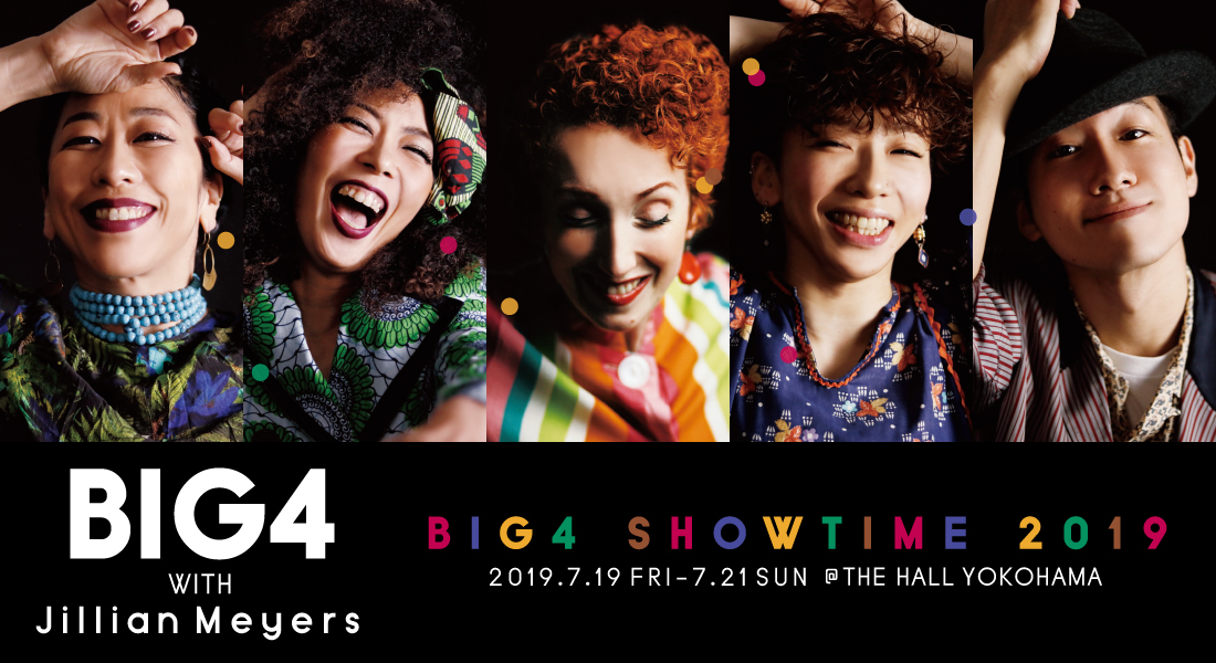 "BIG4 SHOWTIME 2019 ""BIG4 with Jillian Meyers"""
