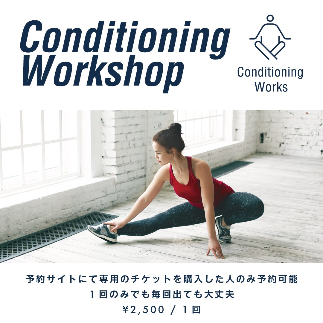 Conditioning Work Shop
